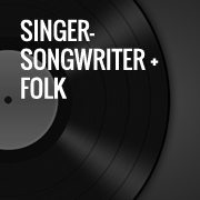 Singer-songwriter + Folk