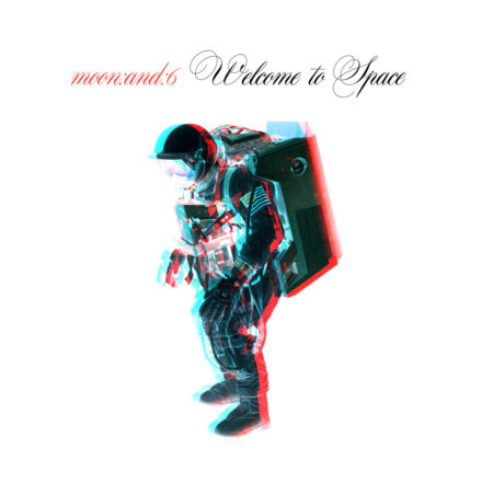 moon:and:6 - Welcome to Space (cover art)